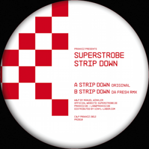superstrobe strip down da fresh remix praxxiz prz010